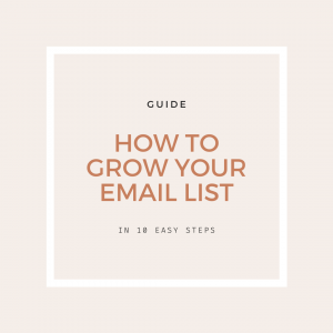 How to Grow Your Email List Guide